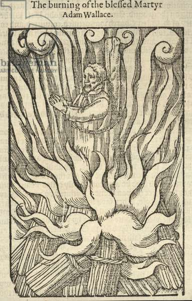 The burning of the blessed martyr Adam Wallace (engraving)