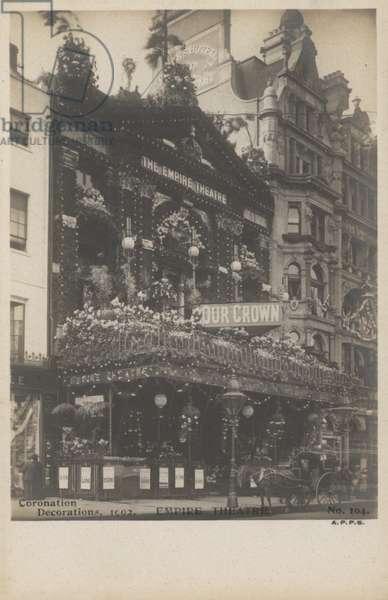 The Empire Theatre, London, Coronation Decorations, 1902 (b/w photo)