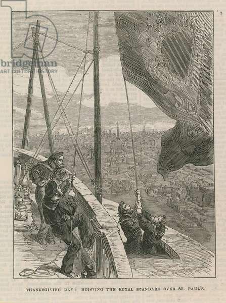 Hoisting the Royal Standard over St Paul's (engraving)