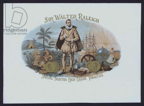 Sir Walter Raleigh, Tobaccos (chromolitho)