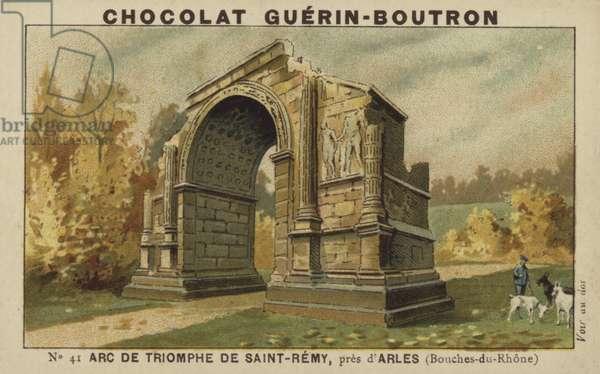 Arc de Triomphe de Saint-Remy, pres d'Arles, Bouches-du-Rhone (chromolitho)