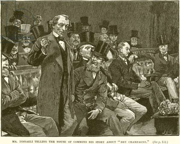 "Mr. Disraeli telling the House of Commons his Story about ""Dry Champagne"" (engraving)"