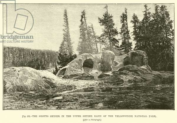 The Grotto Geyser in the Upper Geyser Basin of the Yellowstone National Park (engraving)