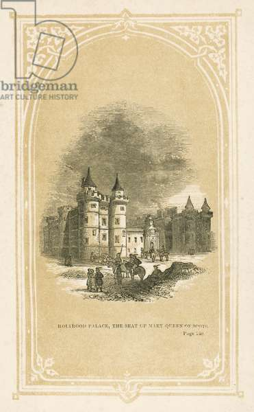 Holyrood Palace, the seat of Mary Queen of Scots (litho)