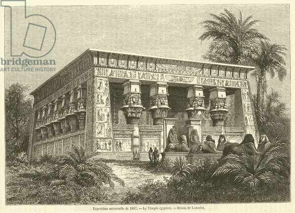 Exposition universelle de 1867, Le Temple egyptien (engraving)