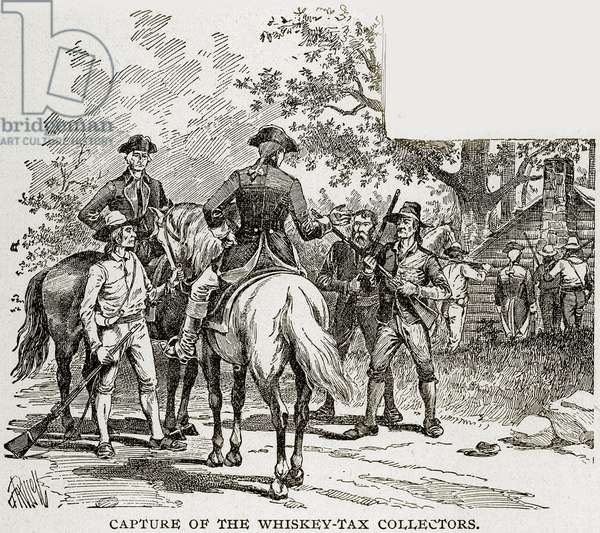 Capture of the Whiskey-Tax Collectors, illustration from 'Columbus and Columbia', c.1893 (engraving)