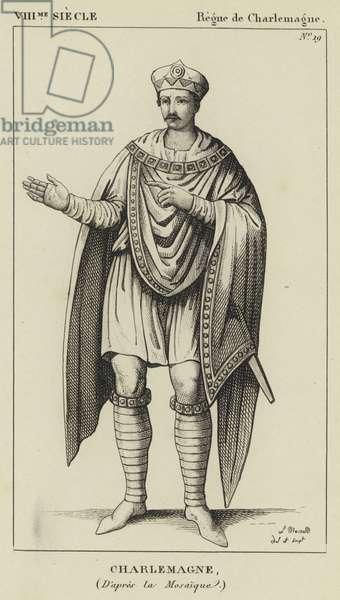 VIII Siecle, Regne de Charlemagne, Charlemagne, D'apres la Mosaique (engraving)