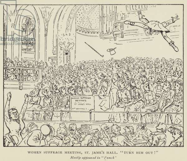 "Women Suffrage Meeting, St Jame's Hall, ""Turn him out!"" (litho)"
