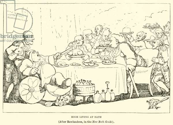 High Living at Bath, (After Rowlandson, in the New Bath Guide) (engraving)