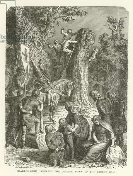 Charlemagne ordering the cutting down of the Sacred Oak (engraving)