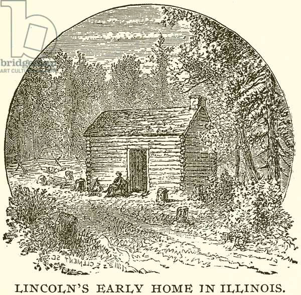 Lincoln's Early Home in Illinois (engraving)