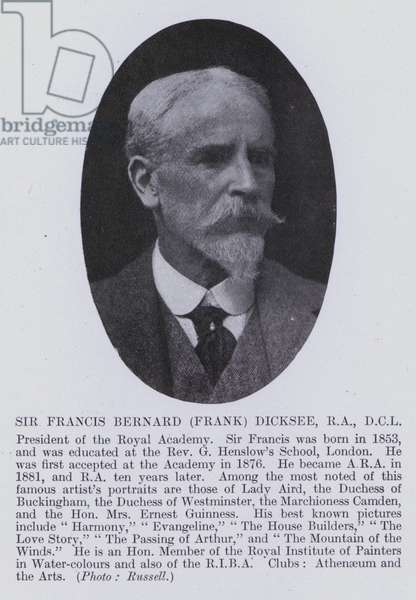 Sir Francis Bernard (Frank) Dicksee, RA, DCL (b/w photo)