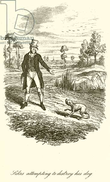 Sikes attempting to destroy his dog (engraving)