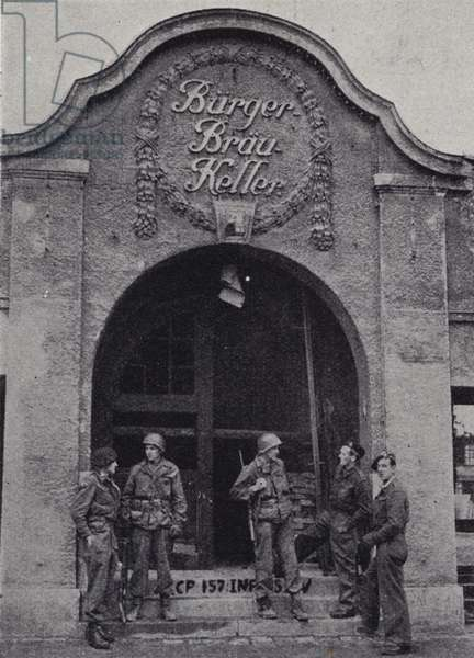 American and British troops outside the Burgerbraukeller in Munich, site of the Nazi Beer Hall Putsch in 1923, after the allies captured the city, World War II, April 1945 (b/w photo)