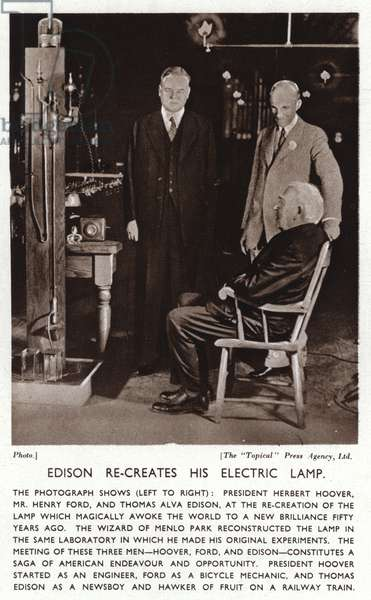 Thomas Edison recreates his electric light for President Herbert Hoover and Henry Ford (b/w photo)