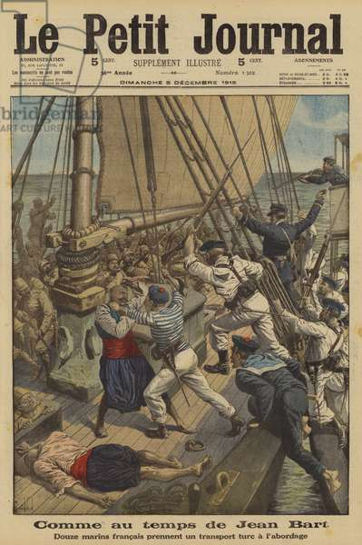 French sailors boarding and capturing a Turkish sailing vessel carrying troops, munitions and equipment in the Aegean Sea, World War I, 1915 (colour litho)