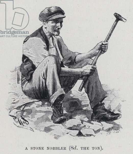 A stone nobbler, 8d the ton (b/w photo)