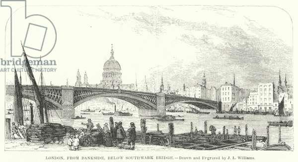 London, from Bankside, below Southwark Bridge (engraving)