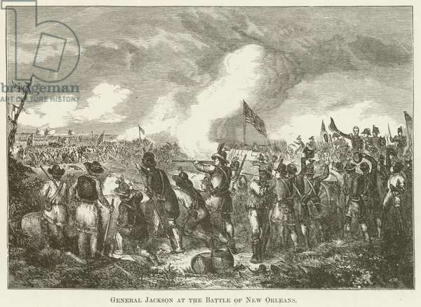 General Jackson at the Battle of New Orleans (engraving)