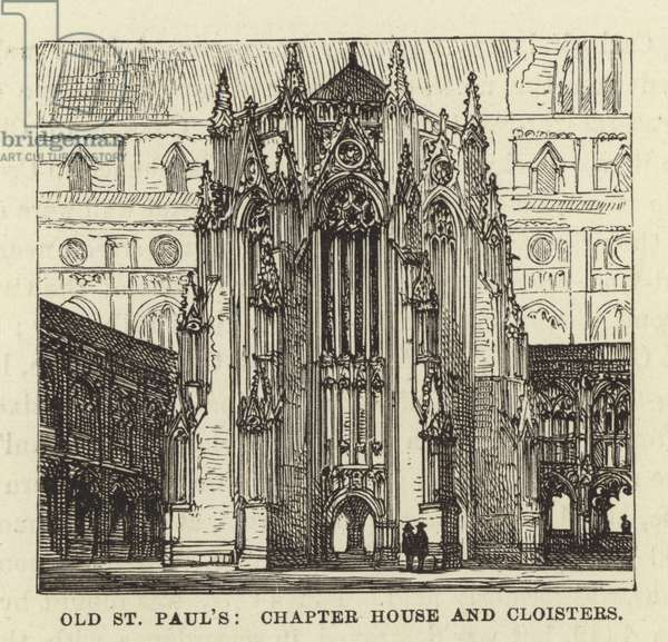 Old St Paul's, Chapter House and Cloisters (engraving)