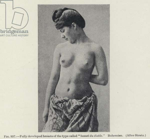 """Fully developed breasts of the type called """"beaute du diable,"""" Bohemian (b/w photo)"""
