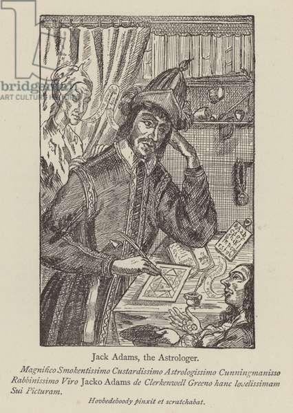 Jack Adams, the Astrologer (engraving)