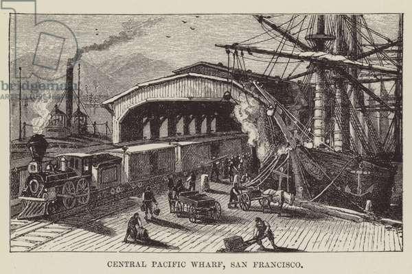 Central Pacific Wharf, San Francisco (engraving)
