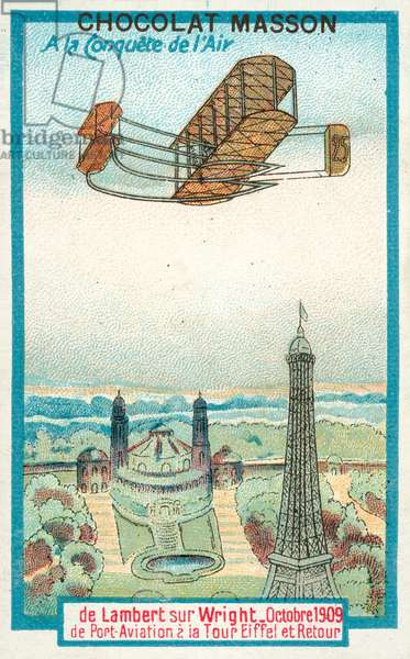 Charles de Lambert flying a Wright biplane from the Juvisy Aerodrome to the Eiffel Tower and back, October 1909 (chromolitho)