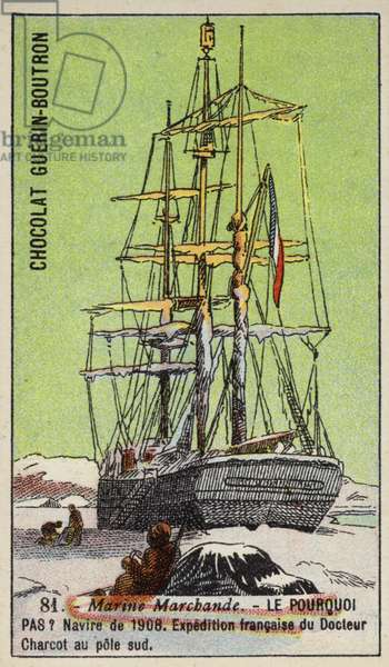 Pourquoi Pas, ship used on Jean-Baptiste Charcot's French South Pole expedition of 1908-1910 (chromolitho)