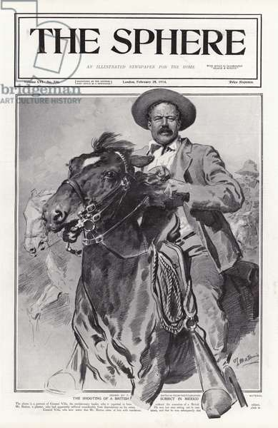 The shooting of a British subject in Mexico. Cover of The Sphere, 28 February 1914. (litho)