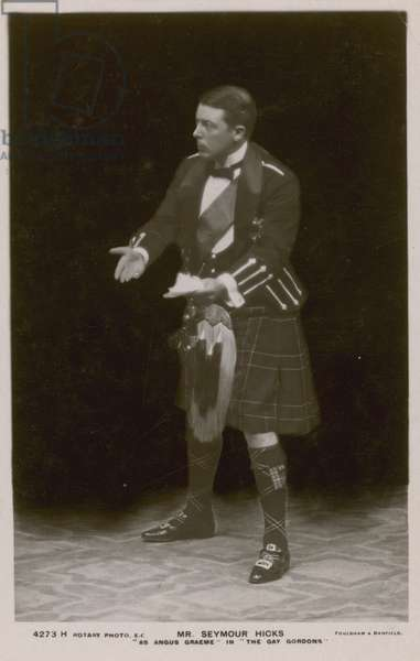 Mr Seymour Hicks, as Angus Graeme in The Gay Gordons (b/w photo)