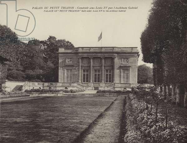 "Versailles: Palais De Petit Trianon; Palace of ""Petit Trianon"" (b/w photo)"