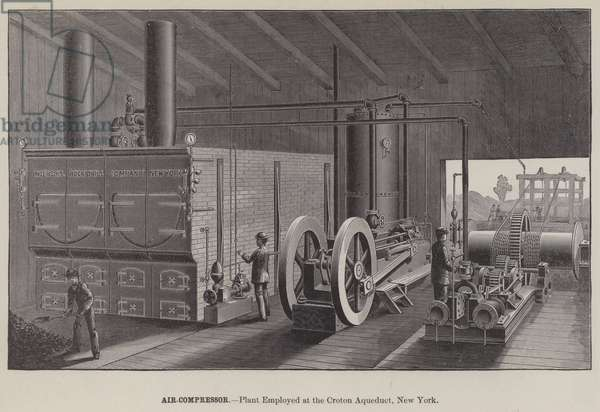 Air-Compressor, Plant Employed at the Croton Aqueduct, New York (engraving)