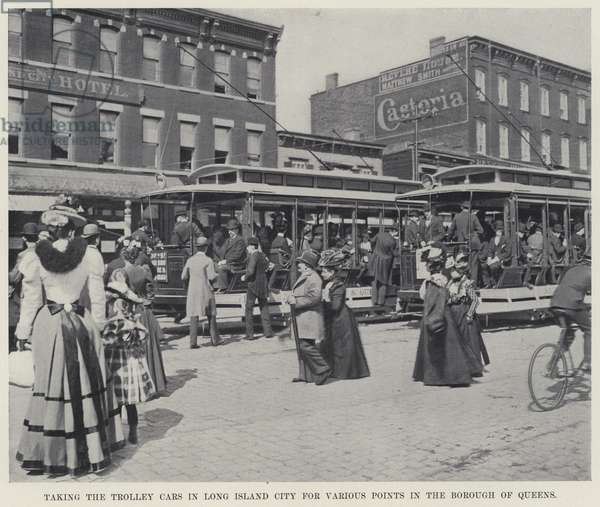 Taking the Trolley Cars in Long Island City for Various Points in the Borough of Queens (b/w photo)