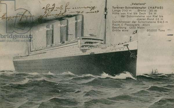 The German liner, Vaterland.  Postcard sent in 1913.