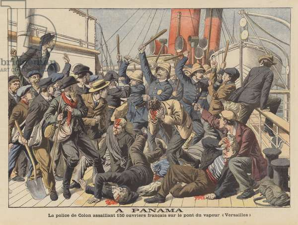 Police attacking French workers on board the steamer Versailles at Colon, Panama (colour litho)