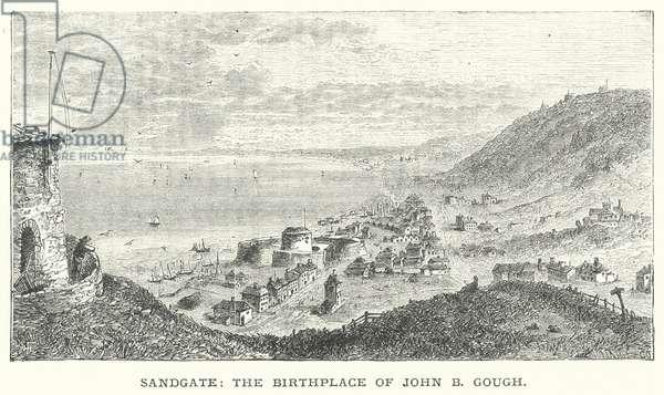 Sandgate, the Birthplace of John B Gough (engraving)