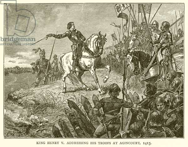 King Henry V addressing his Troops at Agincourt, 1415 (engraving)