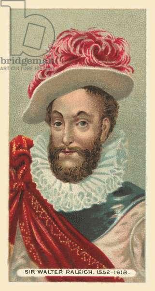 Sir Walter Raleigh, 1552-1618 (chromolitho)