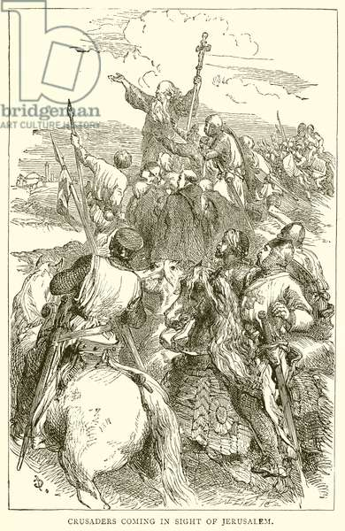 Crusaders coming in Sight of Jerusalem (engraving)