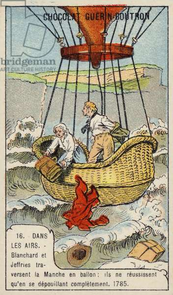 Blanchard and Jeffries make the first successful balloon flight across the English Channel, 1785 (chromolitho)