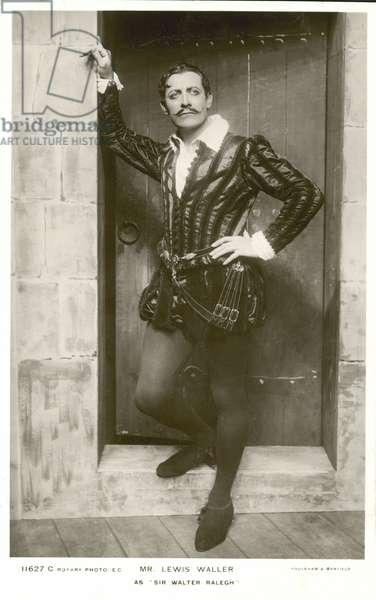 Mr Lewis Waller as Sir Walter Raleigh (b/w photo)