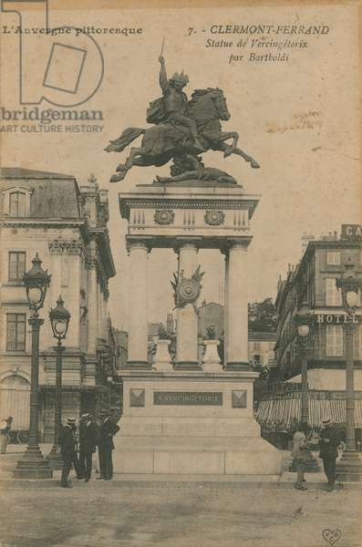 Picturesque Auvergne - statue of Vercingetorix by Bartholdi in Clermont-Ferrand. Postcard sent in 1913.