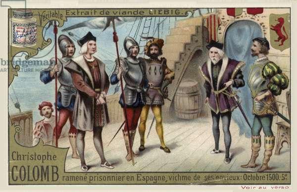 Christopher Columbus taken back to Spain as a prisoner, October 1500 (chromolitho)