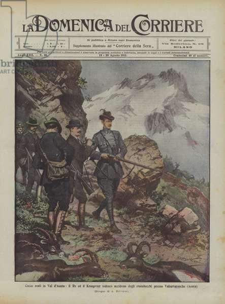 Cacce reali in Val d'Aosta, il Re ed il Kronprinz tedesco uccidono degli stambecchi presso Valsavaranche (Aosta) (colour litho)