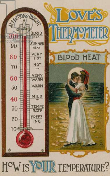 Love's Thermometer - How's Your Temperature?, 1913 (colour litho)