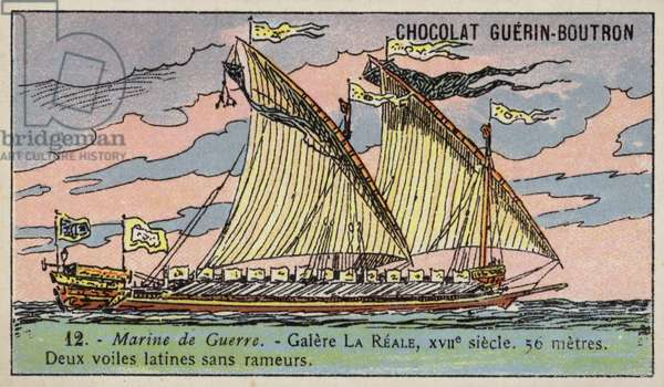 French galley Reale, 17th Century (chromolitho)