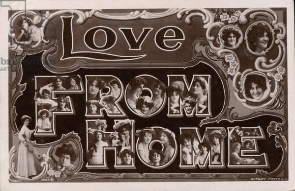 """""""Love From Home"""", greetings card with portraits of women, possibly actresses or singers (b/w photo)"""