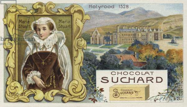 Mary, Queen of Scots, and Holyrood Palace, Edinburgh (chromolitho)