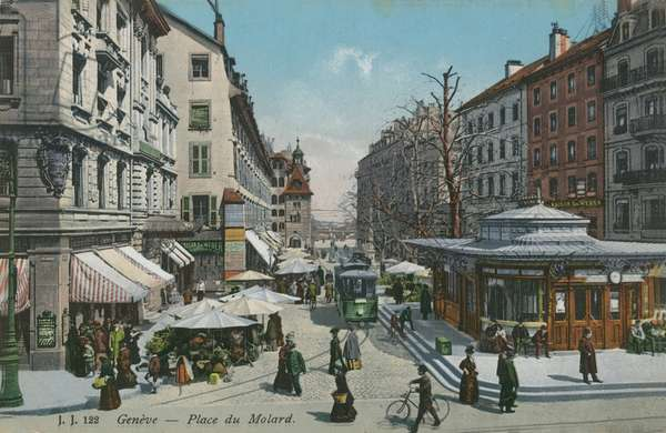 Geneva - Place du Molard. Postcard sent in 1913.